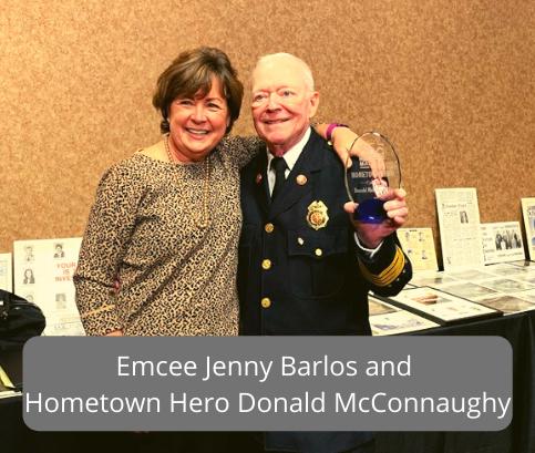 Emcee Jenny Barlos and Hometown Hero Donald McConnaughy